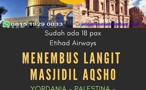 Tour Jordania 2019 – Menembus Langit Masjidil Aqsho